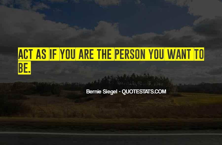 Bernie Siegel Quotes #1833534