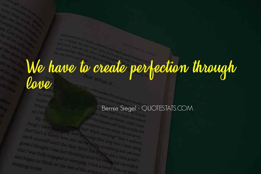 Bernie Siegel Quotes #1853482