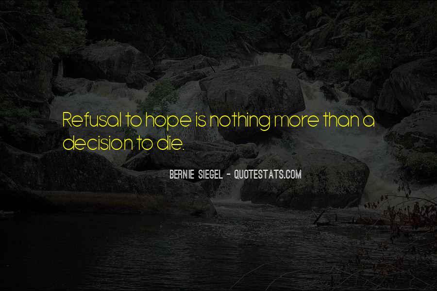 Bernie Siegel Quotes #368480