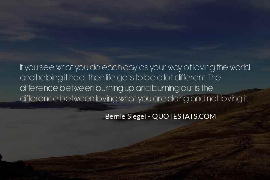Bernie Siegel Quotes #424283