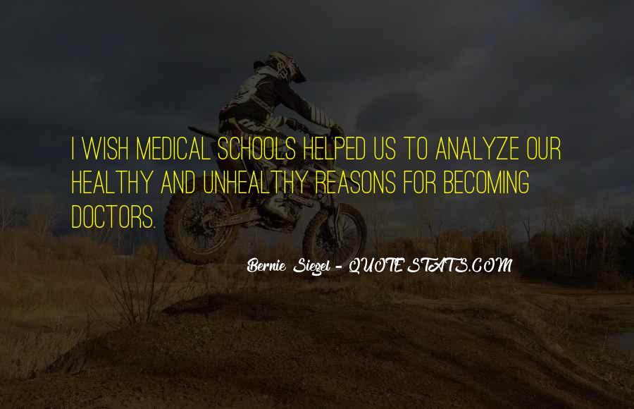 Bernie Siegel Quotes #850020