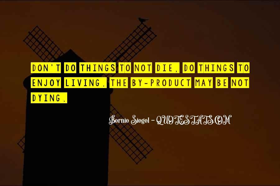 Bernie Siegel Quotes #9922