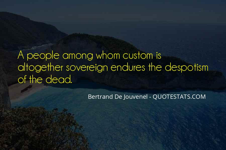 Bertrand De Jouvenel Quotes #1353532