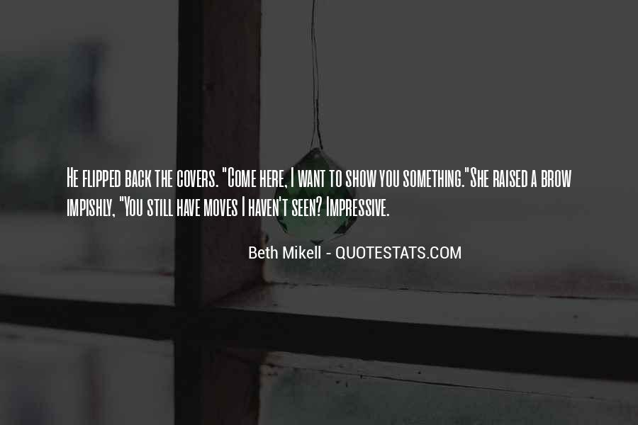 Beth Mikell Quotes #1754881