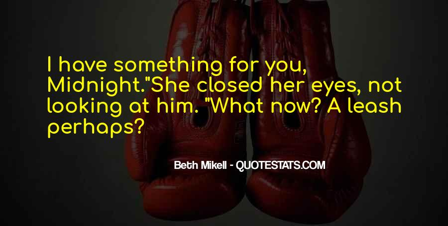 Beth Mikell Quotes #510340