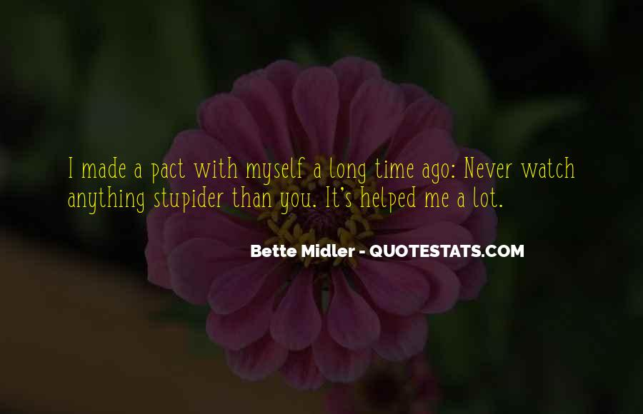 Bette Midler Quotes #1256985