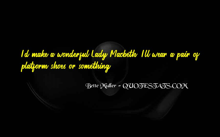 Bette Midler Quotes #1321523