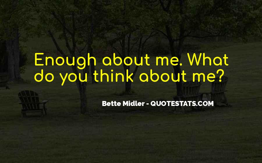 Bette Midler Quotes #436909