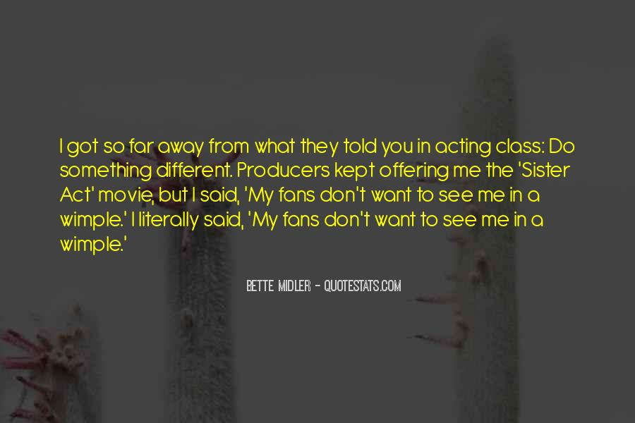 Bette Midler Quotes #716387