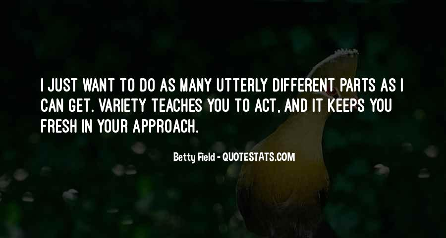 Betty Field Quotes #986275