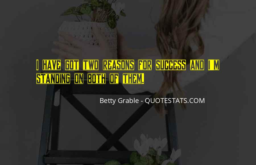 Betty Grable Quotes #656912