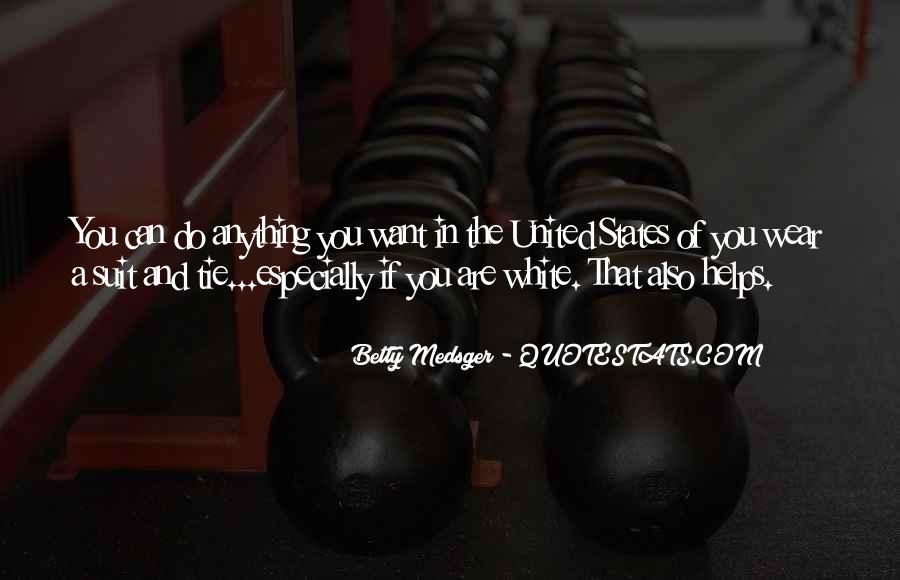 Betty Medsger Quotes #420874