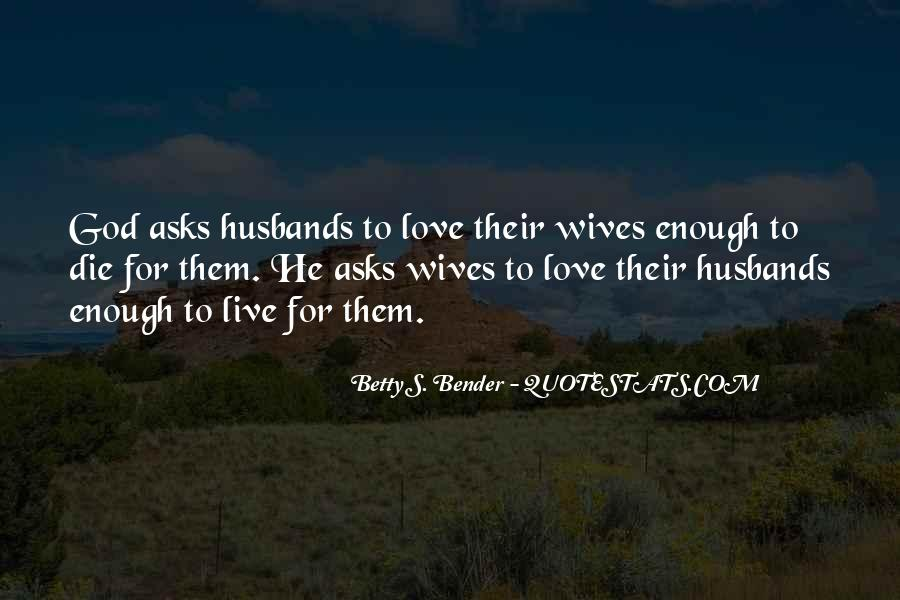 Betty S. Bender Quotes #501631