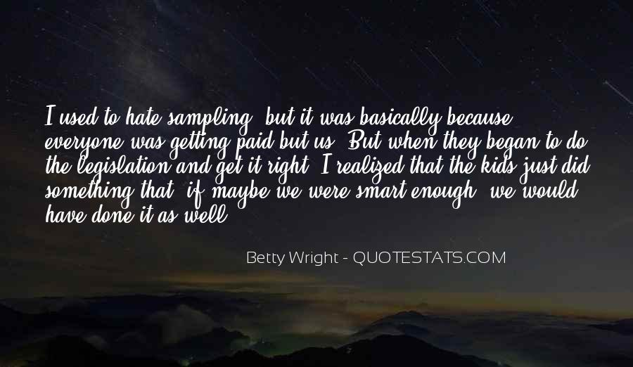 Betty Wright Quotes #1014450