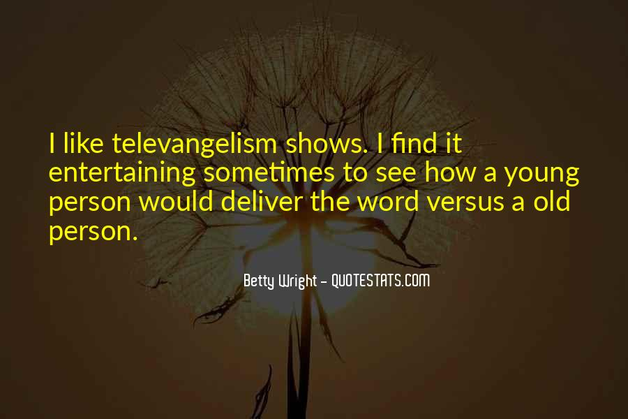 Betty Wright Quotes #1430939