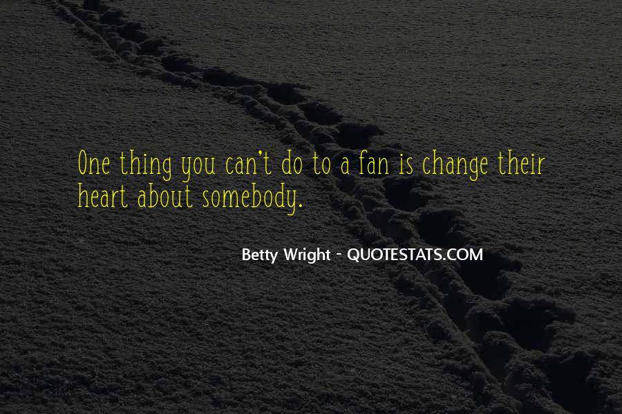 Betty Wright Quotes #1712317