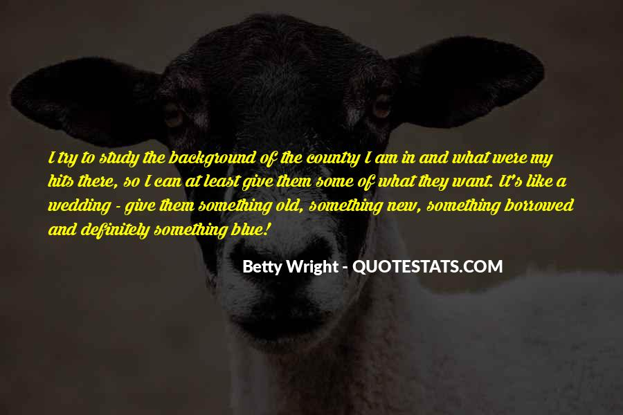 Betty Wright Quotes #1752347