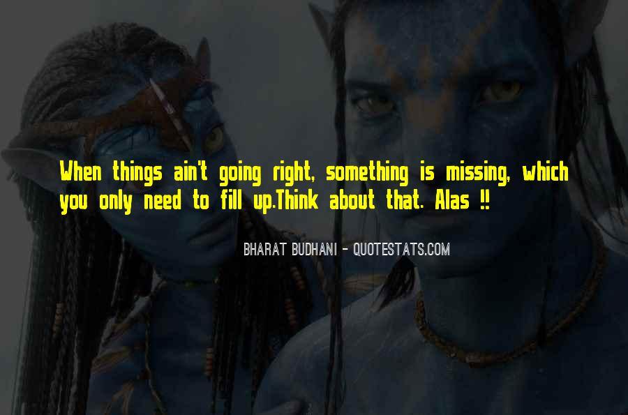 Bharat Budhani Quotes #1246953