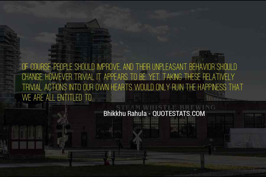 Bhikkhu Rahula Quotes #1388223
