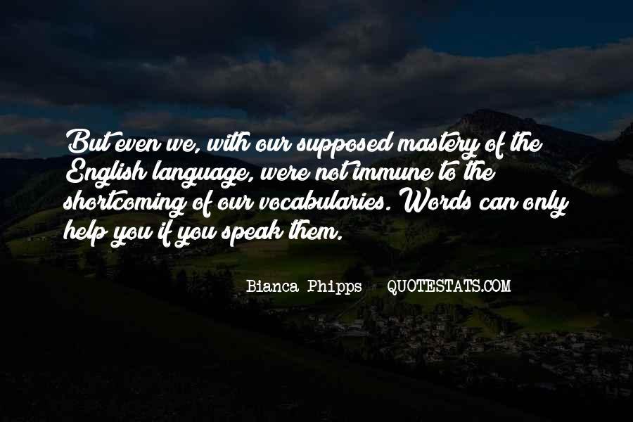 Bianca Phipps Quotes #1205791