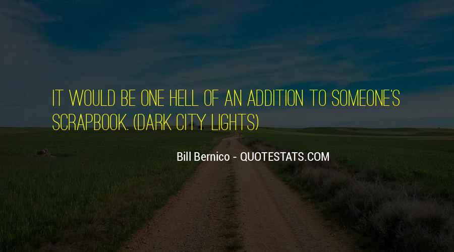 Bill Bernico Quotes #509288