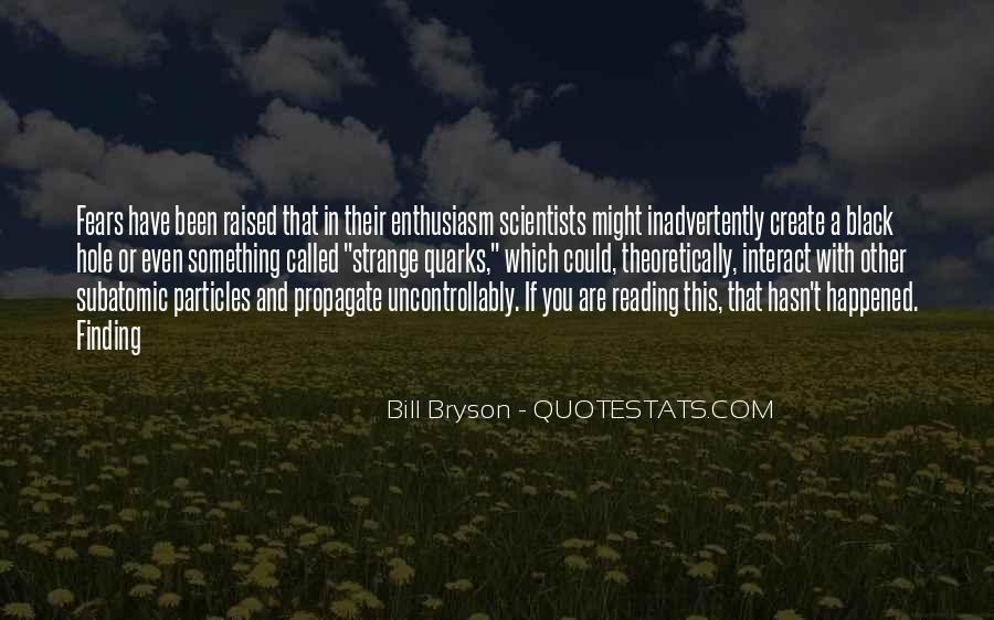 Bill Bryson Quotes #1549165