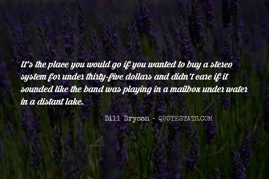 Bill Bryson Quotes #1682481