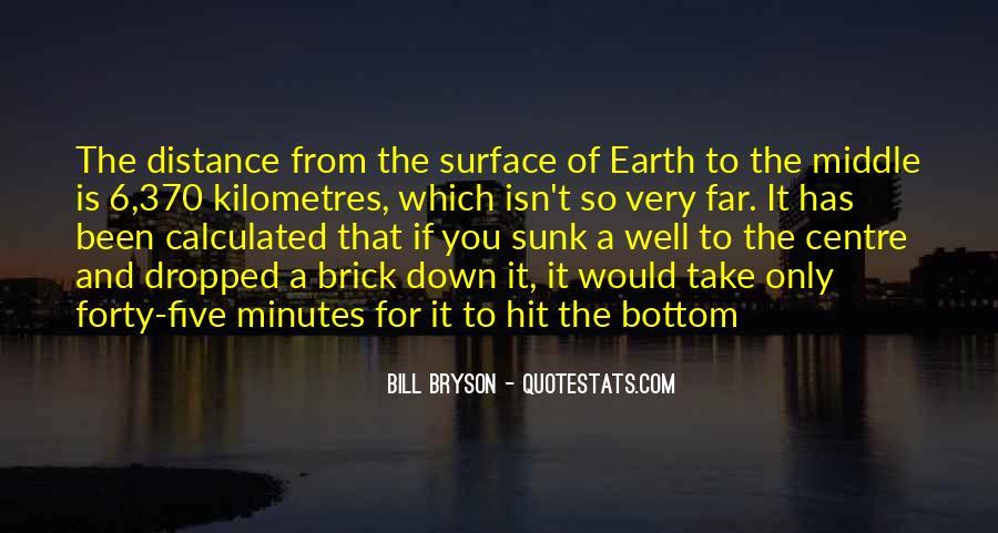 Bill Bryson Quotes #1755230