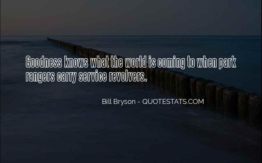 Bill Bryson Quotes #1756709