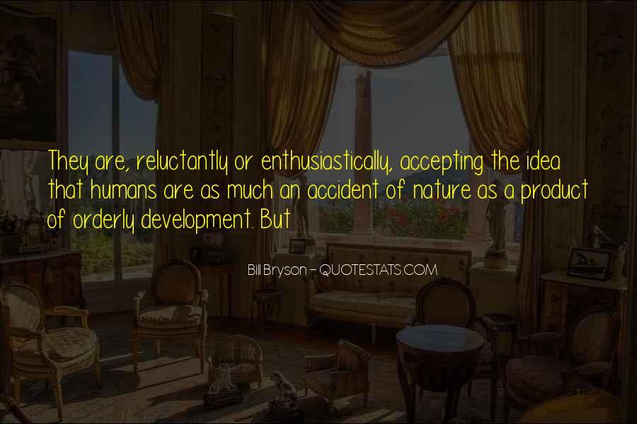Bill Bryson Quotes #190110