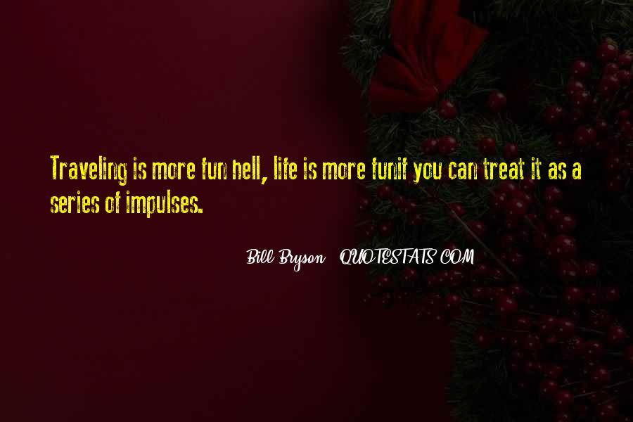 Bill Bryson Quotes #224854
