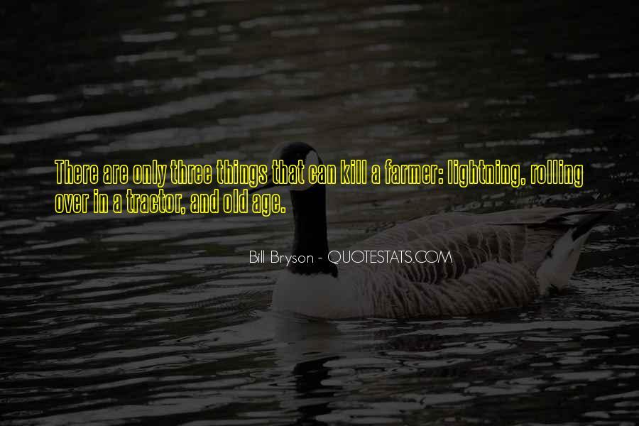 Bill Bryson Quotes #473596
