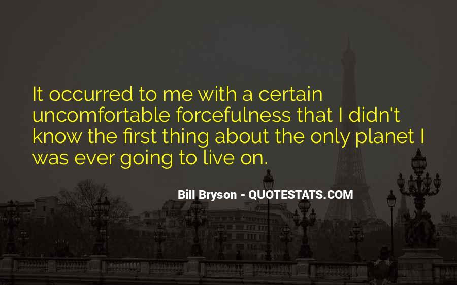 Bill Bryson Quotes #606006