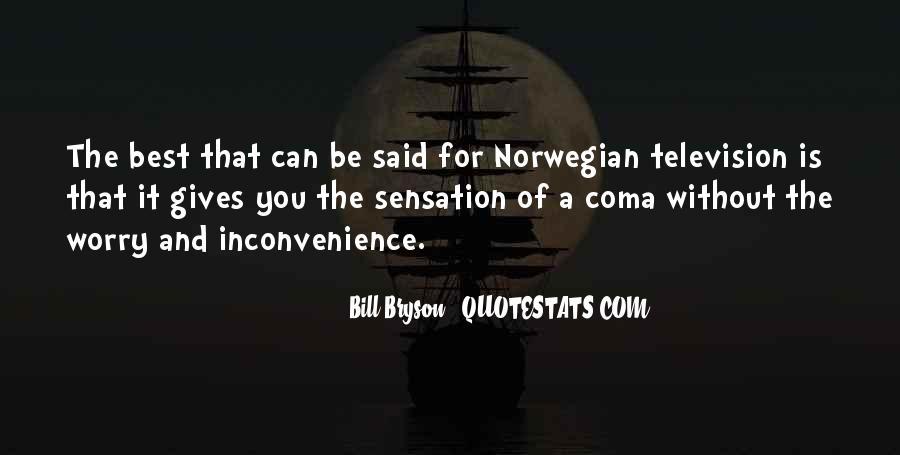 Bill Bryson Quotes #731377