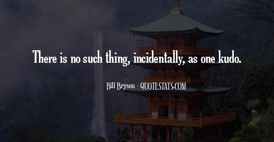 Bill Bryson Quotes #742595