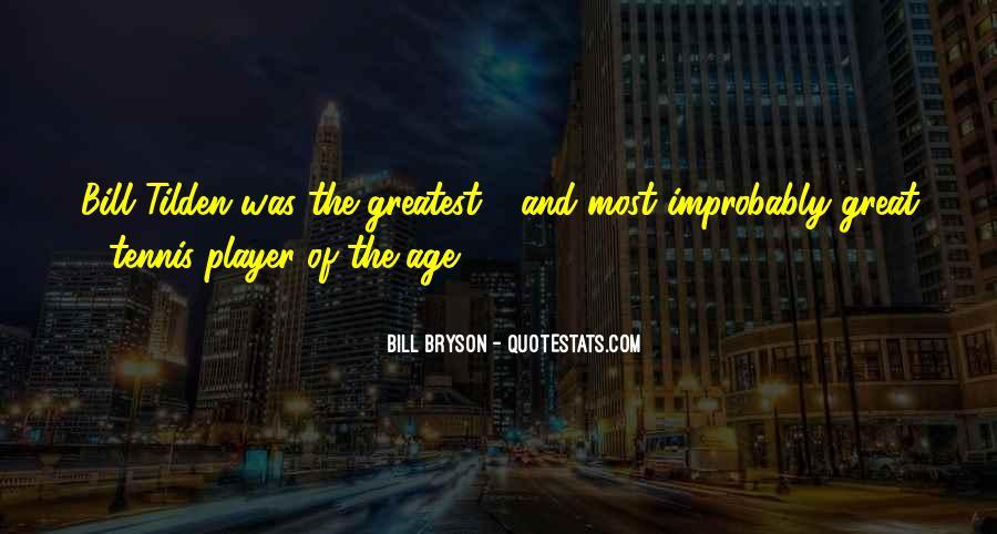 Bill Bryson Quotes #855640