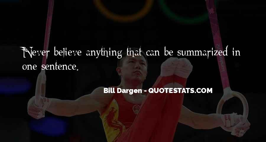 Bill Dargen Quotes #1483805