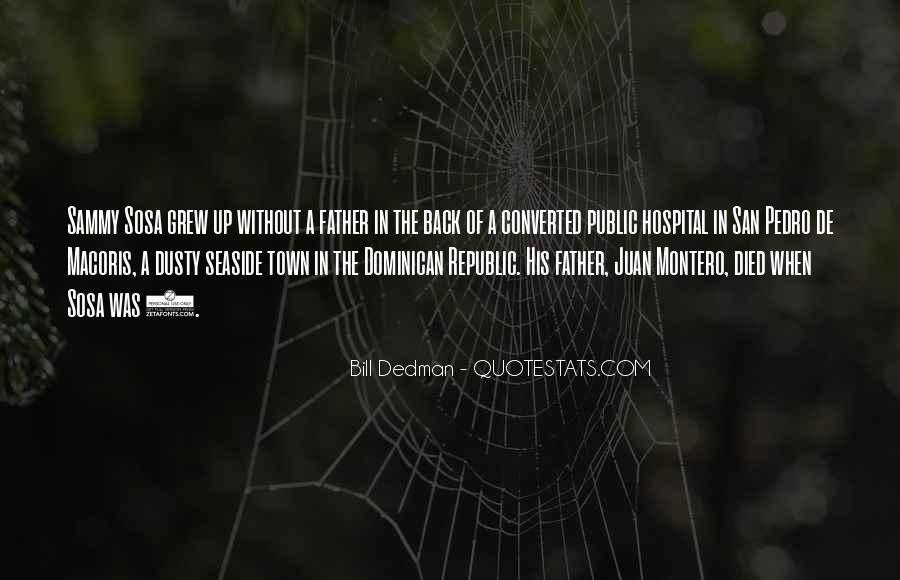 Bill Dedman Quotes #1047367