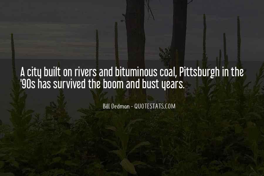 Bill Dedman Quotes #1106249