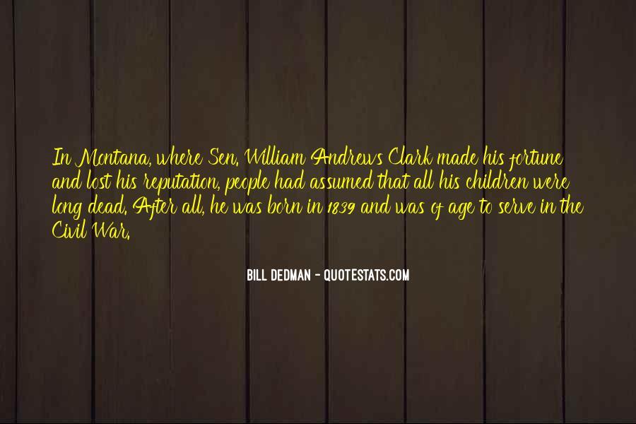 Bill Dedman Quotes #1119056