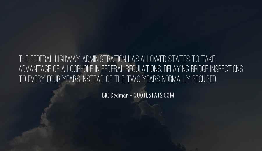 Bill Dedman Quotes #1120265