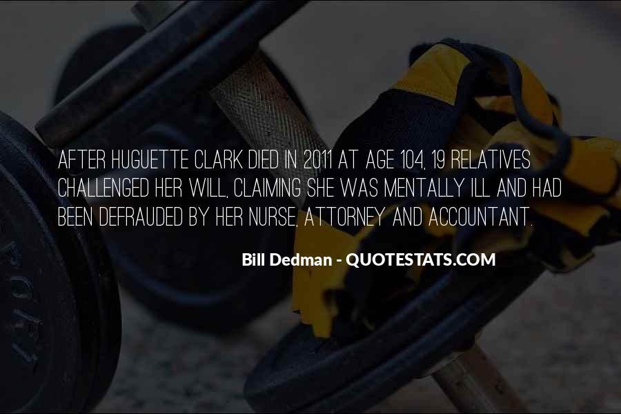 Bill Dedman Quotes #1197761
