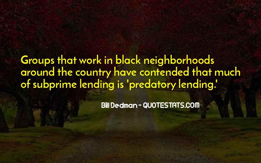 Bill Dedman Quotes #1274908