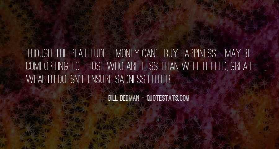 Bill Dedman Quotes #1309883