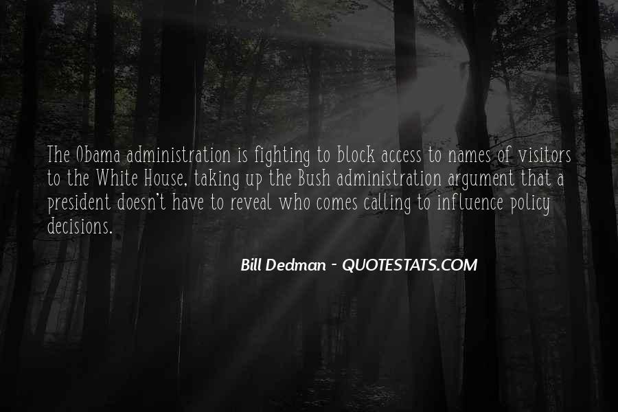 Bill Dedman Quotes #1318247