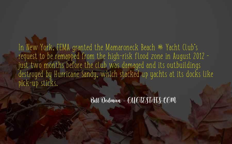 Bill Dedman Quotes #1388742