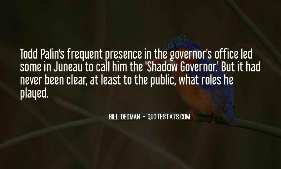 Bill Dedman Quotes #1434325