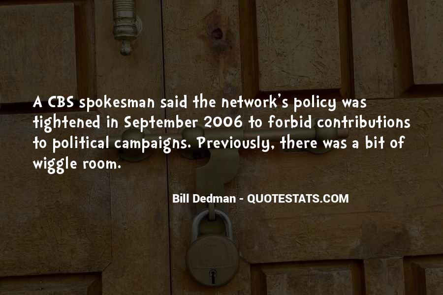 Bill Dedman Quotes #1451523