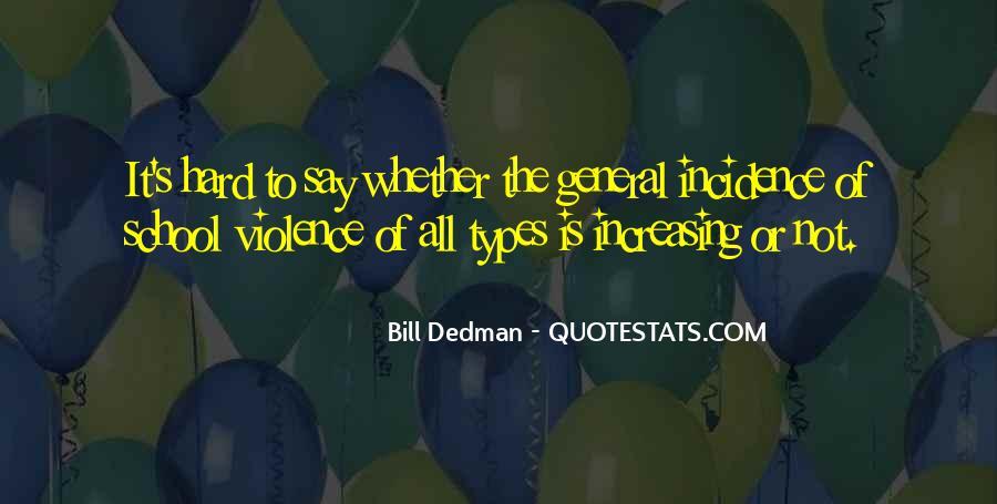 Bill Dedman Quotes #1458764