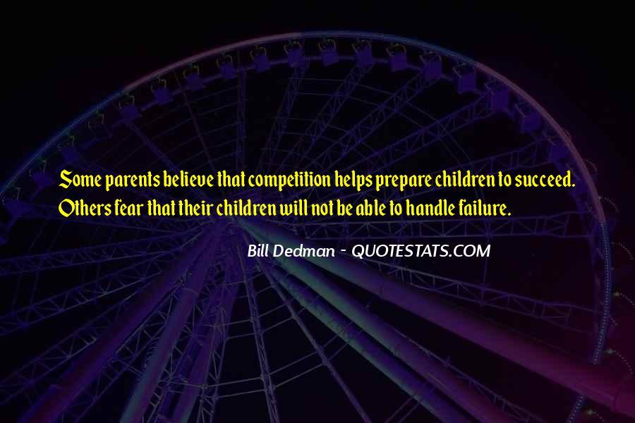 Bill Dedman Quotes #1466628